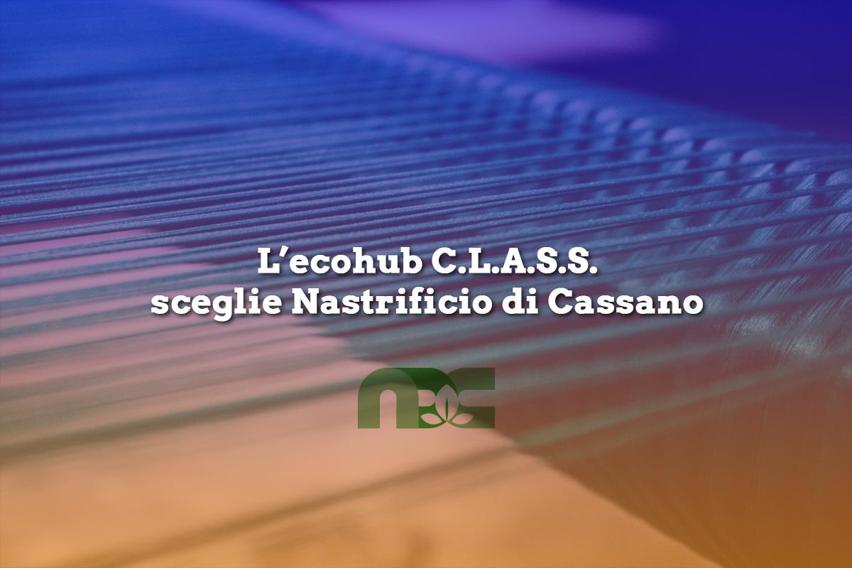 L'ecohub C.L.A.S.S. sceglie Nastrificio di Cassano